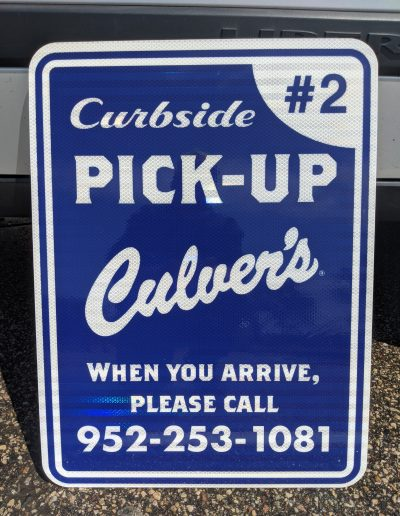 Culver's Curbside Pick Up Sign - High Intensity Prismatic