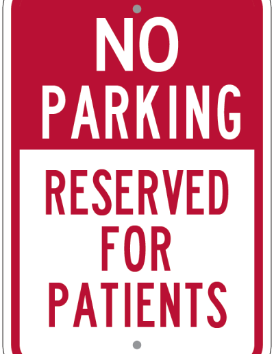 NO PARKING RESERVED FOR PATIENTS SIGN