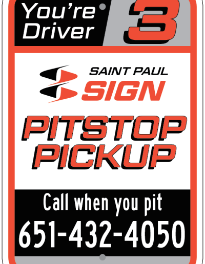 PITSTOP PICKUP DRIVER 3 SIGN