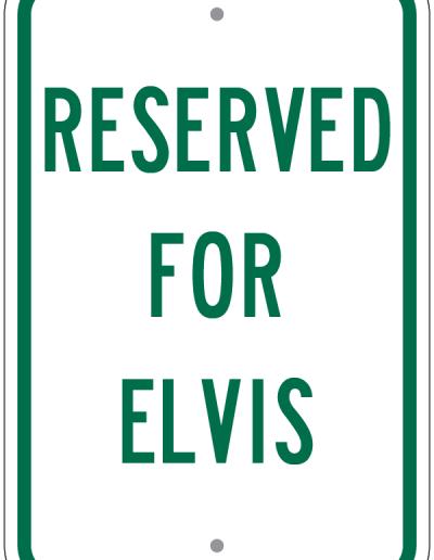 RESERVED FOR ELVIS SIGN
