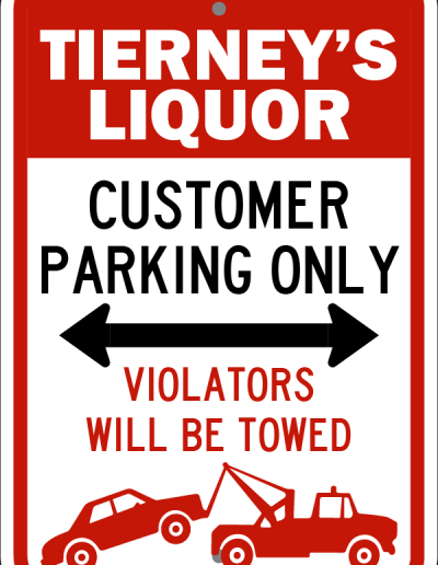 Liquor Store Customer Parking Only Sign