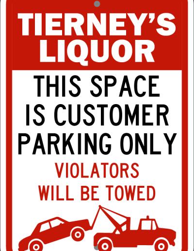 Liquor Store Parking Violators Will Be Towed Sign